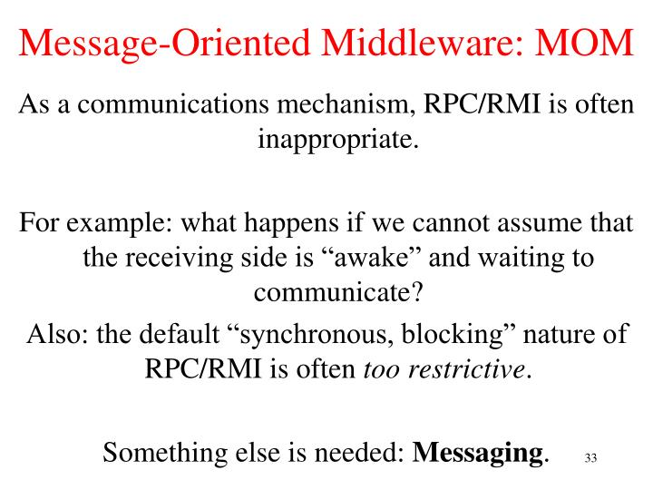 Message-Oriented Middleware: MOM