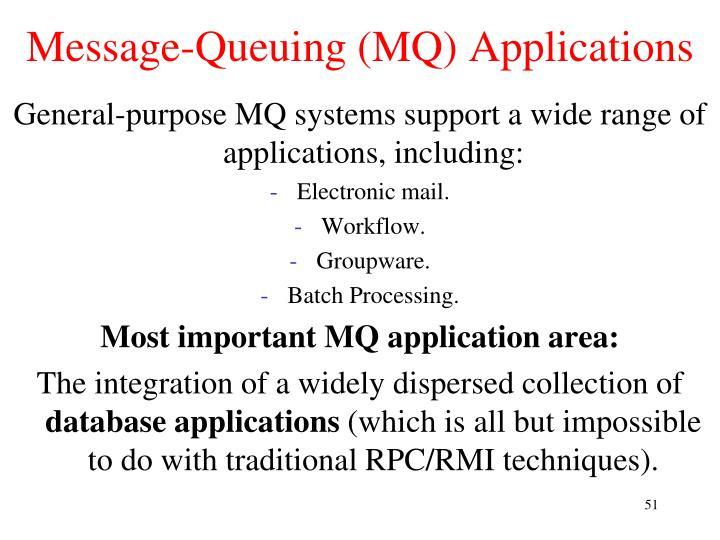Message-Queuing (MQ) Applications