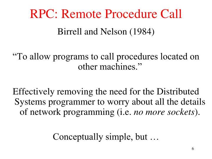 RPC: Remote Procedure Call