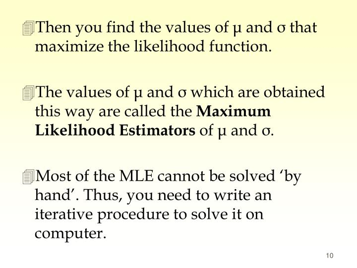 Then you find the values of