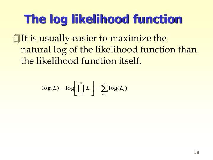 The log likelihood function
