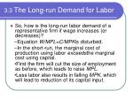 3 3 the long run demand for labor4