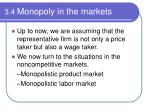 3 4 monopoly in the markets