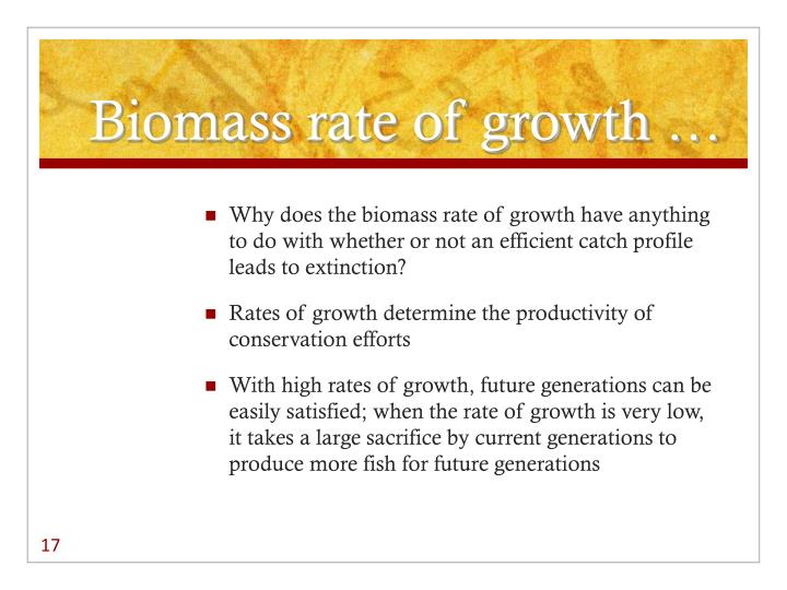 Biomass rate of growth …