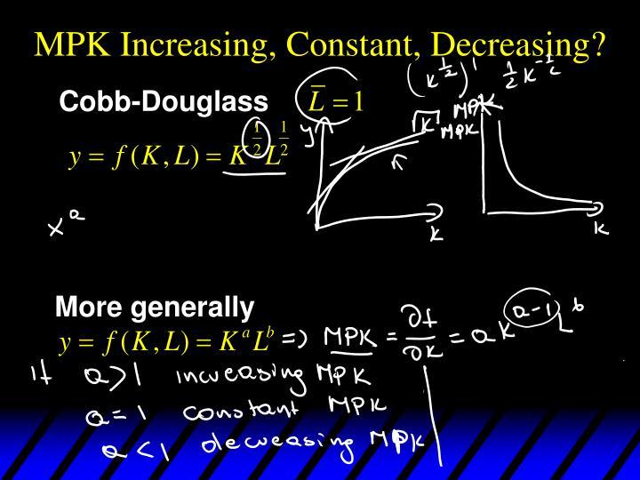 MPK Increasing, Constant, Decreasing?