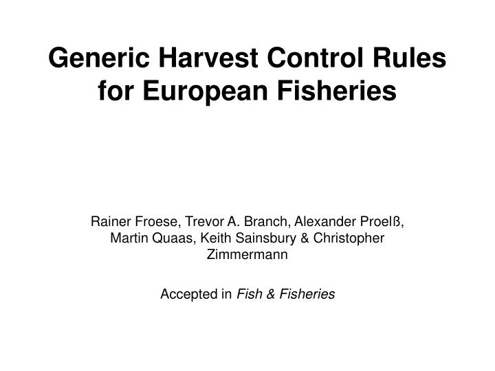 generic harvest control rules for european fisheries n.