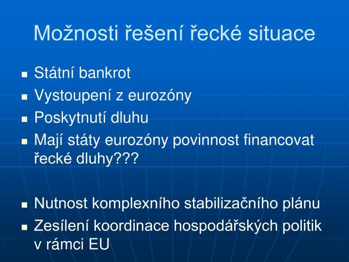 Možnosti řešení řecké situace