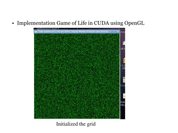 Implementation Game of Life in CUDA using OpenGL