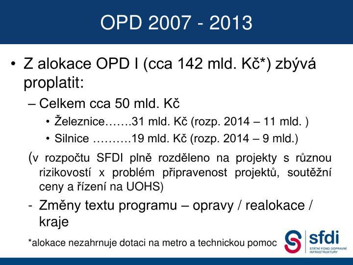 OPD 2007 - 2013