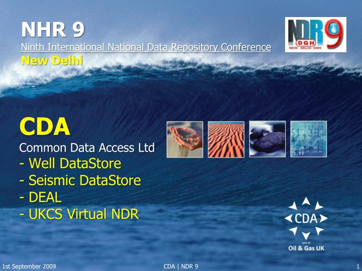 Cda common data access ltd well datastore seismic datastore deal ukcs virtual ndr