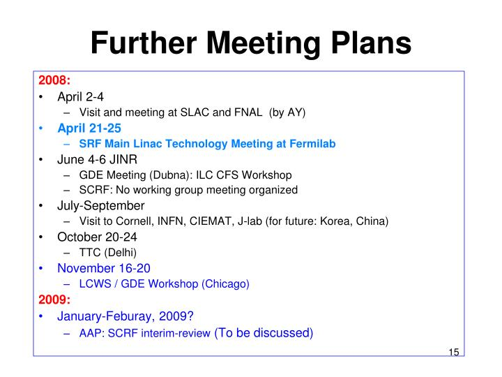 Further Meeting Plans