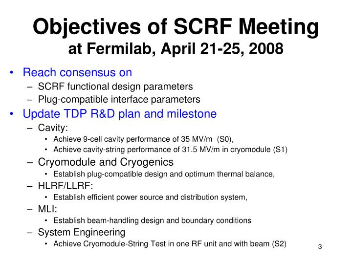 Objectives of scrf meeting at fermilab april 21 25 2008