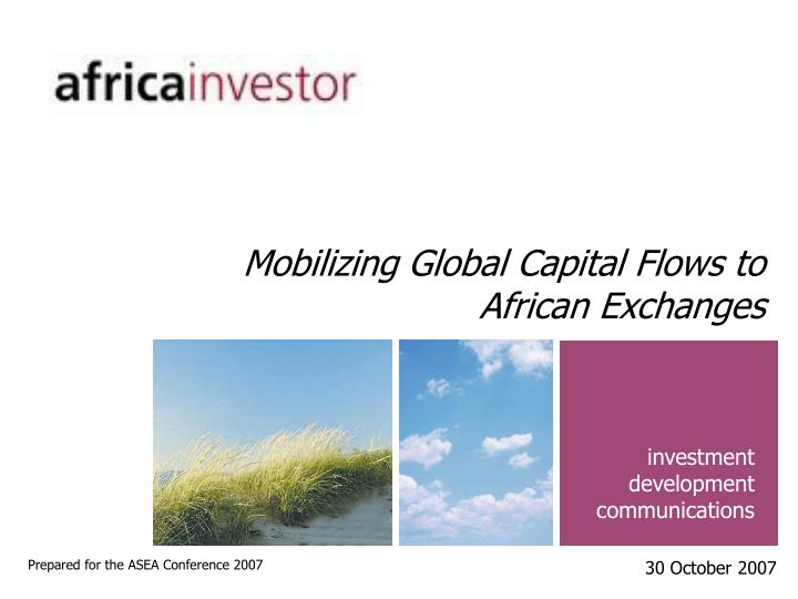 Mobilizing global capital flows to african exchanges