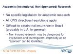 academic institutional non sponsored research
