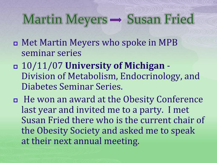 Martin Meyers      Susan Fried