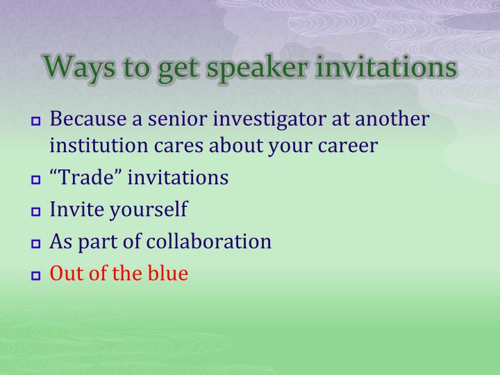 Ways to get speaker invitations