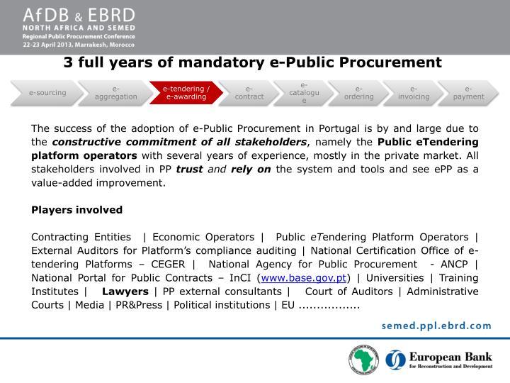 3 full years of mandatory e-Public Procurement
