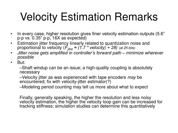 Velocity Estimation Remarks