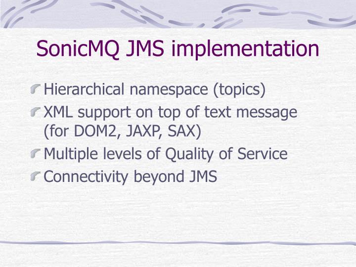 SonicMQ JMS implementation