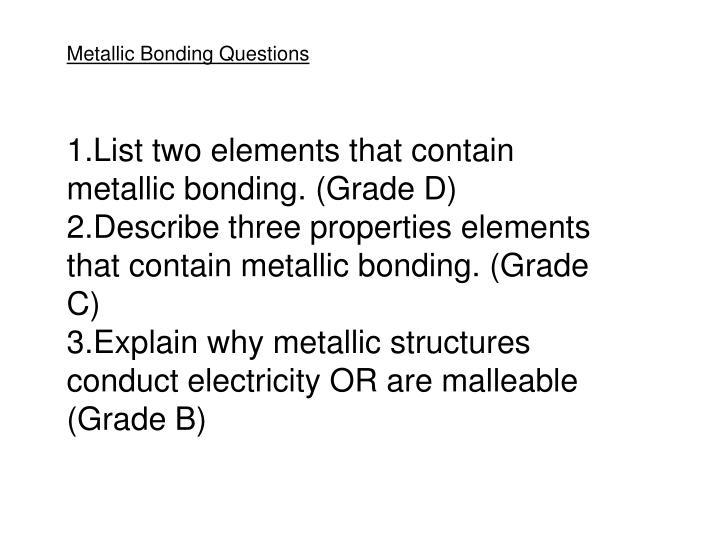 Metallic Bonding Questions