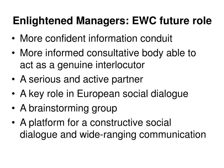 Enlightened Managers: EWC future role