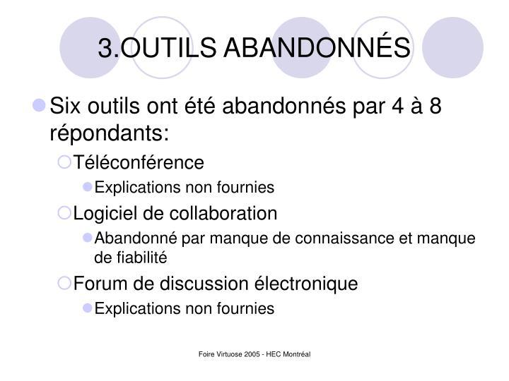 3.OUTILS ABANDONNÉS