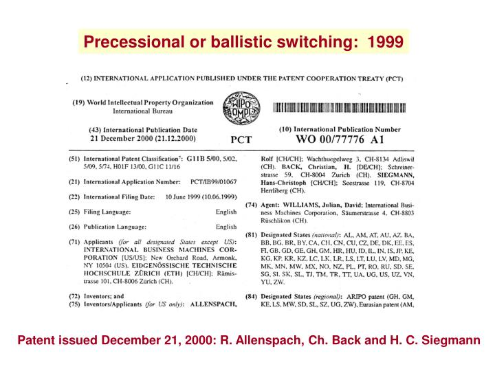 Precessional or ballistic switching:  1999