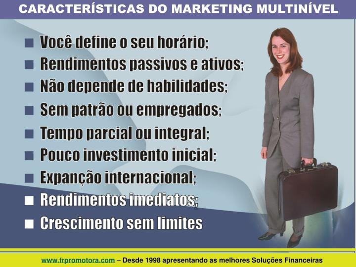 CARACTERÍSTICAS DO MARKETING MULTINÍVEL