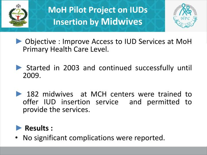 MoH Pilot Project on IUDs Insertion by