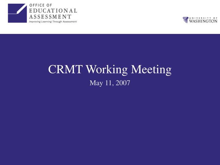 crmt working meeting