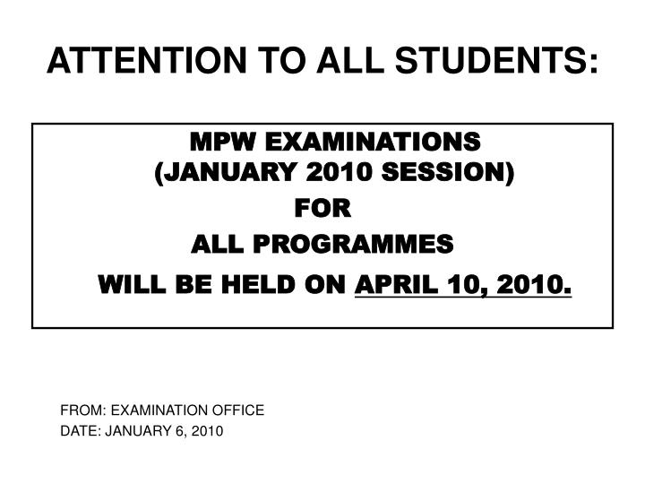 Attention to all students