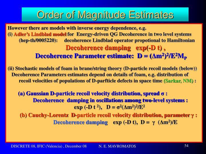 Order of Magnitude Estimates