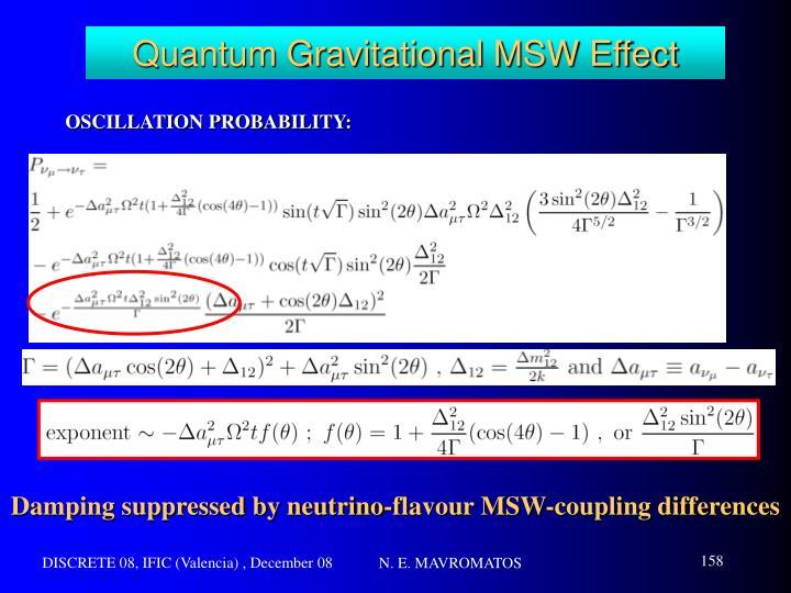 Quantum Gravitational MSW Effect