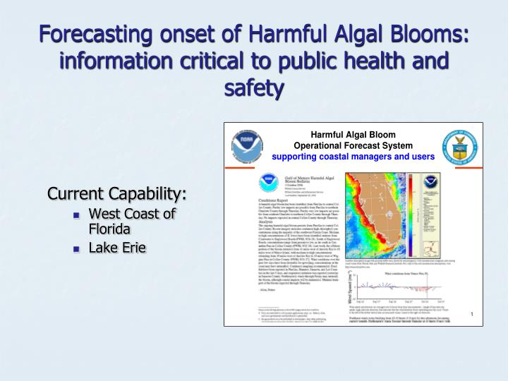 Forecasting onset of Harmful Algal Blooms: information critical to public health and safety