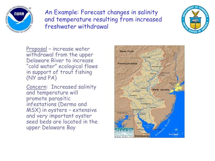 An Example: Forecast changes in salinity and temperature resulting from increased freshwater withdrawal