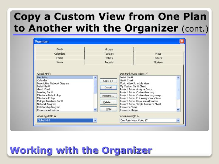 Working with the Organizer