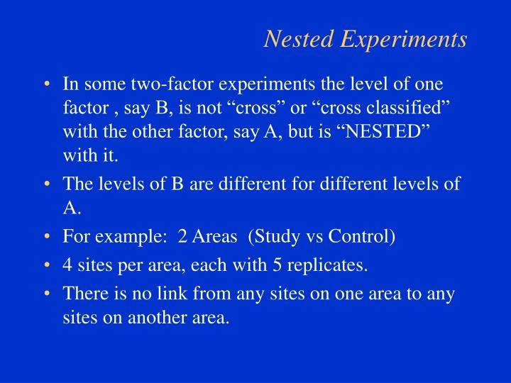 Nested experiments