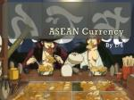 asean currency