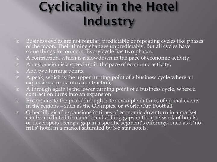 Cyclicality in the Hotel Industry