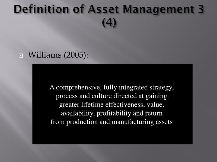 Definition of Asset Management 3 (4)