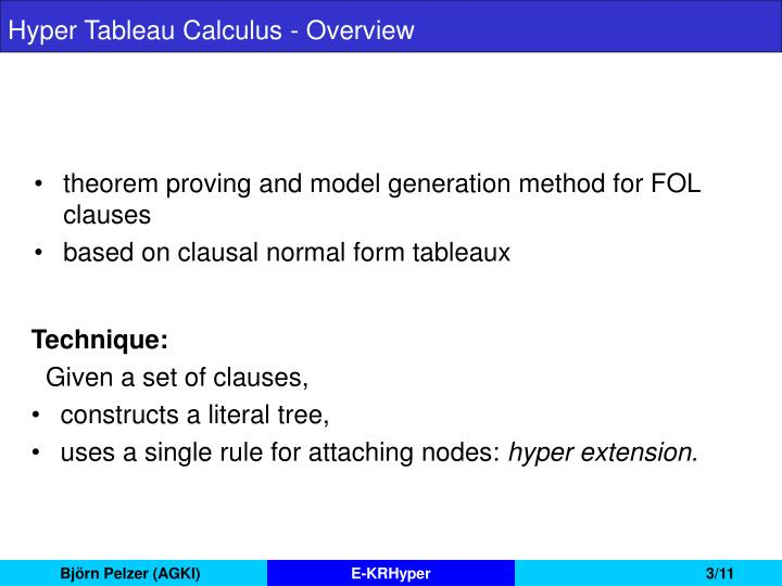 Hyper tableau calculus overview