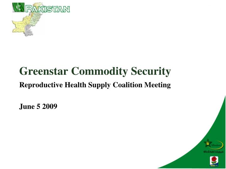 Greenstar commodity security