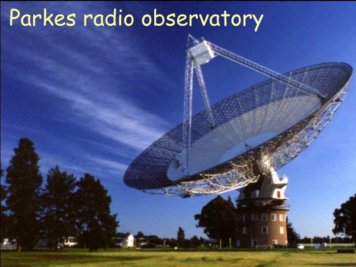 Parkes radio observatory