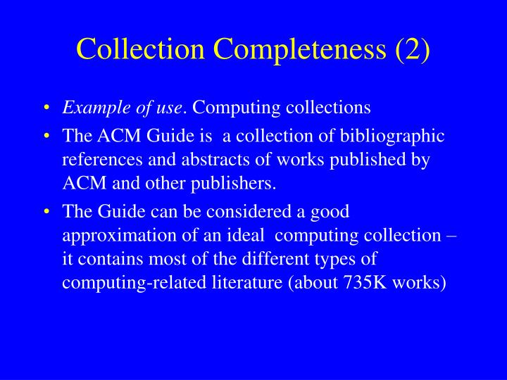 Collection Completeness (2)