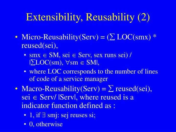 Extensibility, Reusability (2)