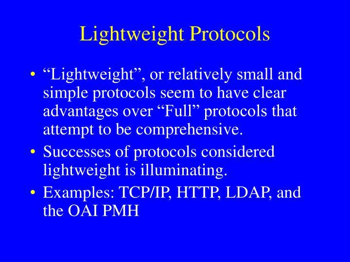 Lightweight Protocols