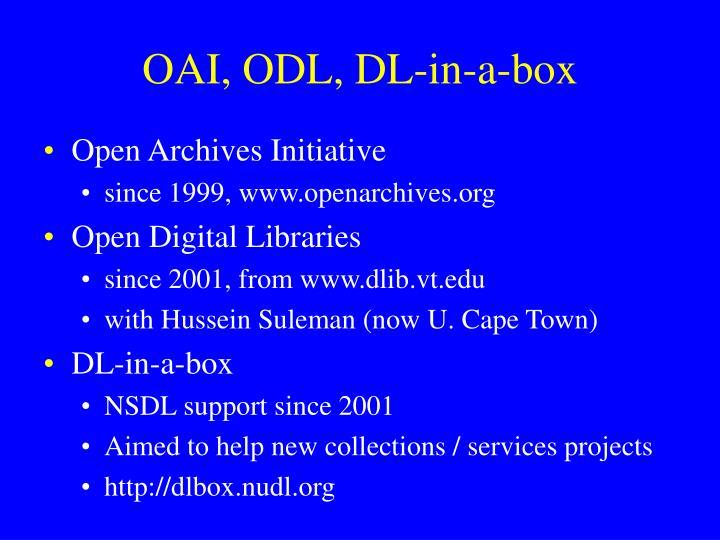 OAI, ODL, DL-in-a-box