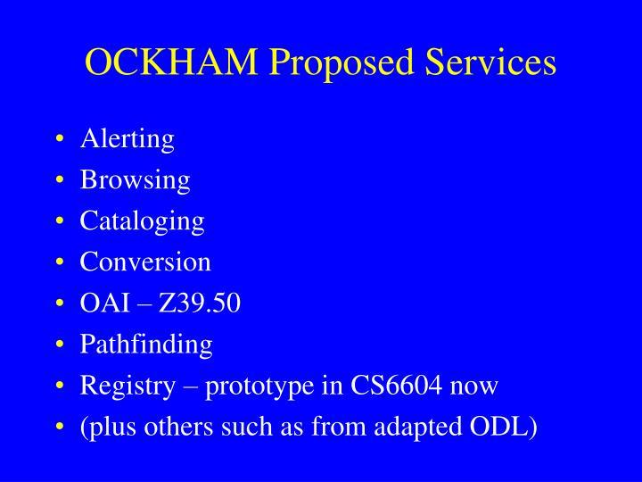 OCKHAM Proposed Services