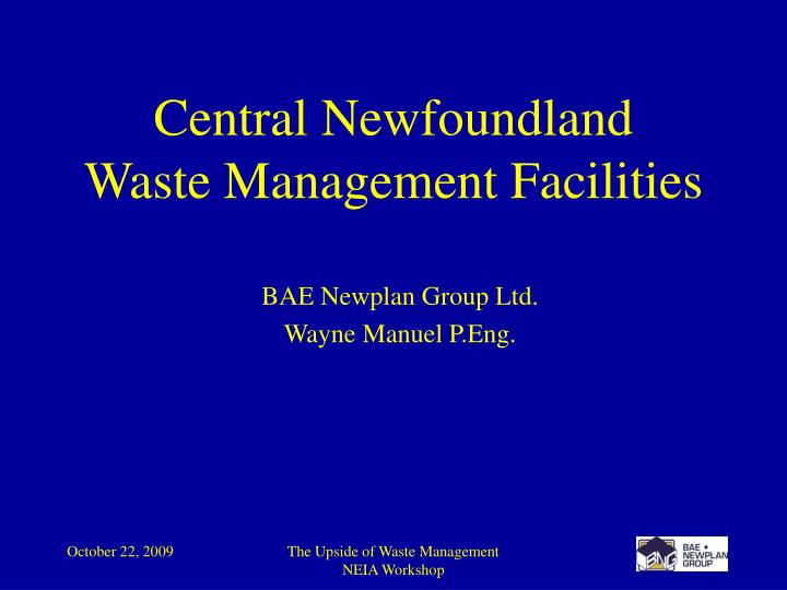 Central newfoundland waste management facilities