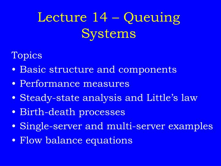lecture 14 queuing systems n.